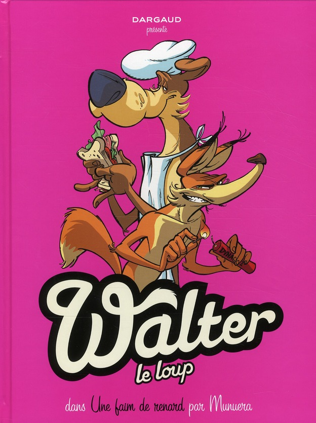 WALTER LE LOUP T2 WALTER LE LOUP T2 MUNUERA DARGAUD